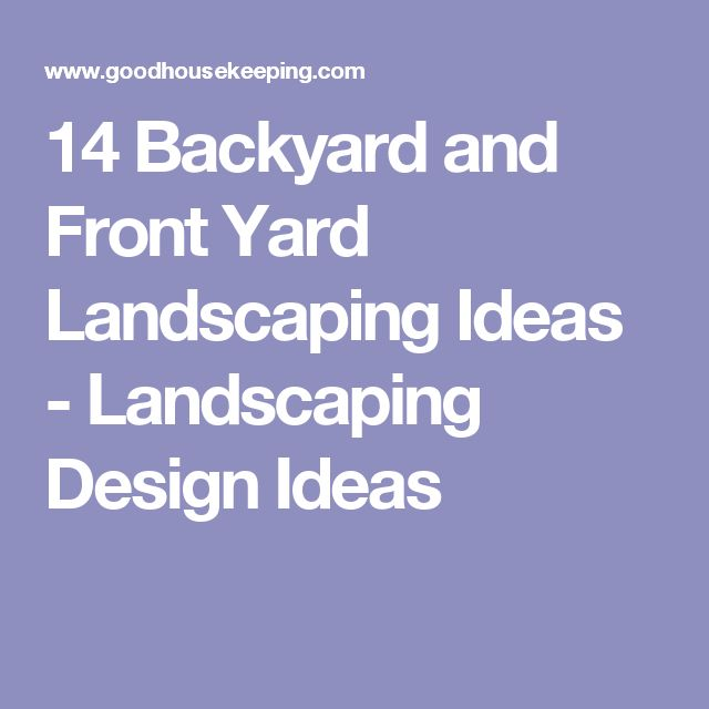 14 Backyard and Front Yard Landscaping Ideas - Landscaping Design Ideas