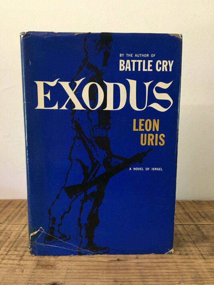 Exodus By Leon Uris 1958 Hc Dj Battle Cry My Ebay Exodus