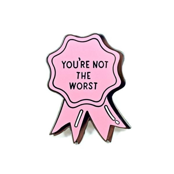 """Who needs second best when you can rest assured you're not the worst?! 1.25"""" Hard Enamel Artist: Rachel Peck"""