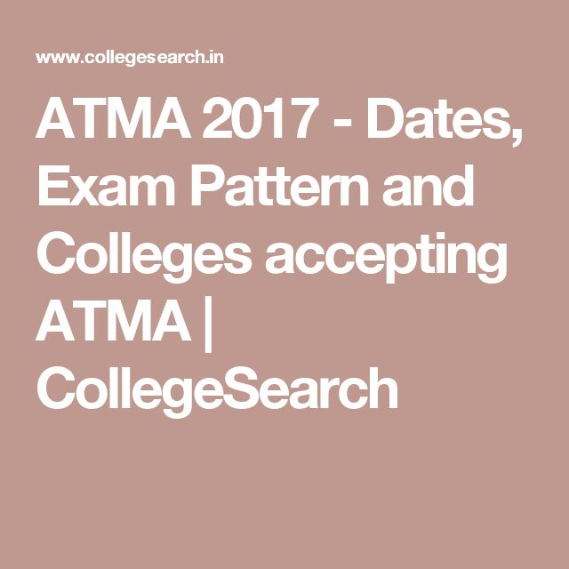 ATMA 2017 - Dates, Exam Pattern and Colleges accepting ATMA | CollegeSearch