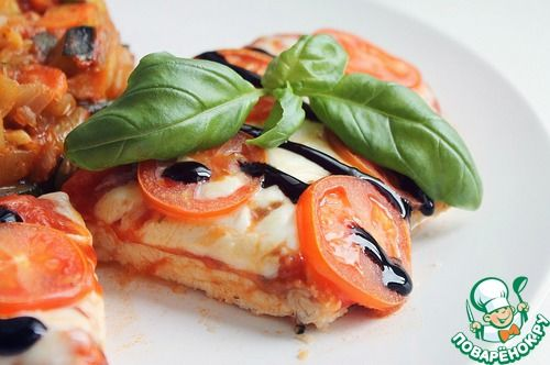 Куриное филе на итальянский манер - кулинарный рецепт
