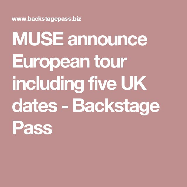 MUSE announce European tour including five UK dates - Backstage Pass