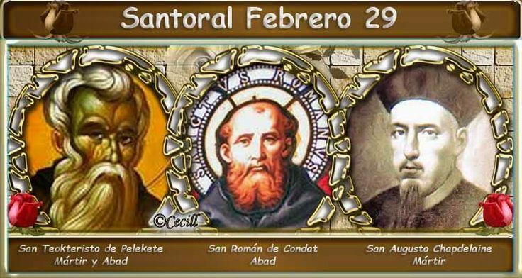 Vidas Santas: Santoral Febrero 29