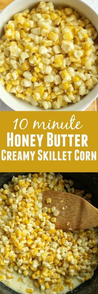 honey butter creamy skillet corn skillet corn corn recipe honey butter ...