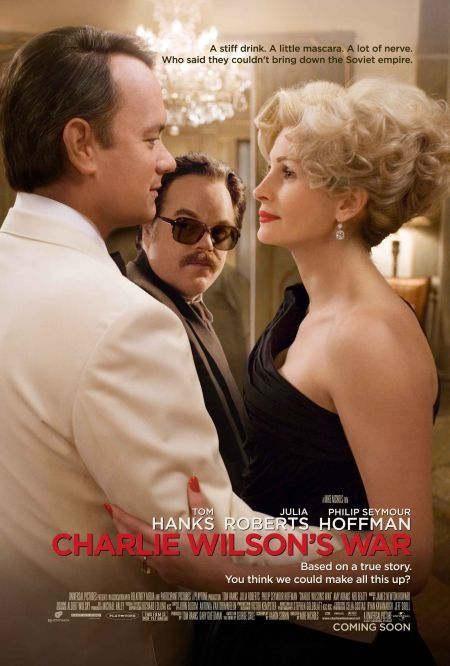 Charlie Wilson's War (2007)  A drama based on a Texas congressman Charlie Wilson's covert dealings in Afghanistan, where his efforts to assist rebels in their war with t...