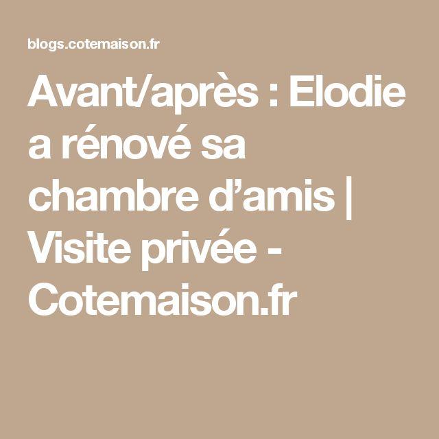 Avant/après : Elodie a rénové sa chambre d'amis | Visite privée - Cotemaison.fr