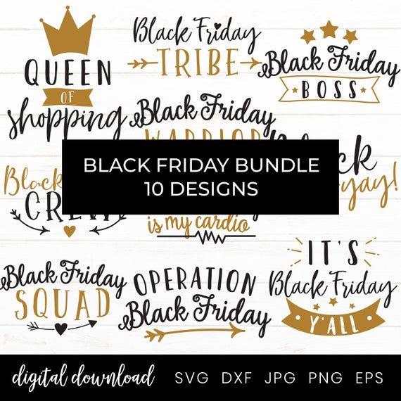 Black Friday Bundle Svg Black Friday Shopping Svg Files For Etsy In 2020 Black Friday Black Friday Shopping Black Friday Shirts