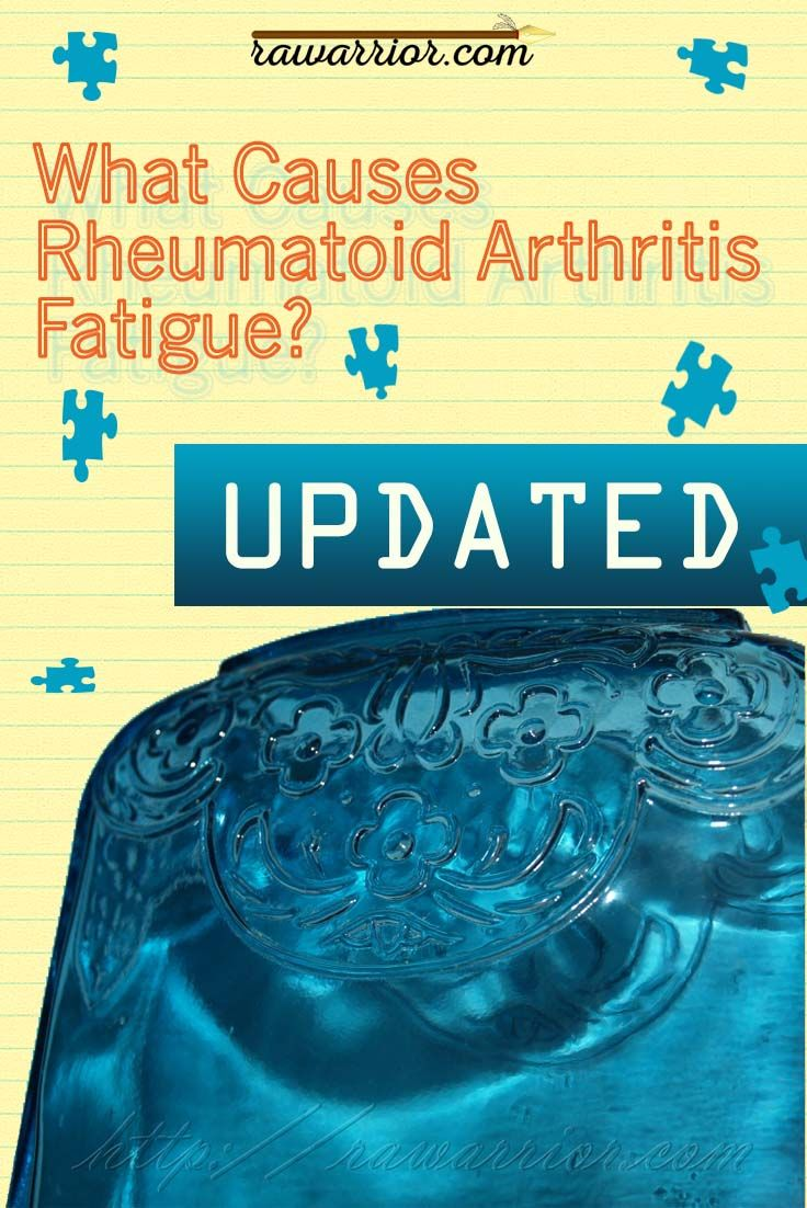 Pin Me! What causes rheumatoid arthritis fatigue? Rheumatoid arthritis fatigue is a nearly universal symptom in rheumatoid disease. Research shows it is caused by chemicals related to inflammation.