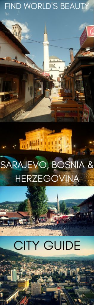 City guide: Sarajevo, Bosnia & Herzegovina – Find World's Beauty