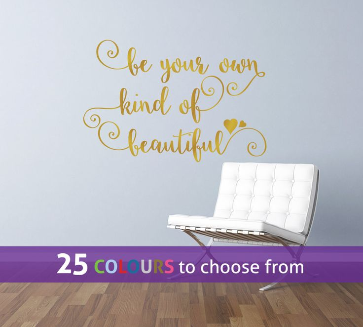 BE Your Own Kind Of BEAUTIFUL, Inspirational Quote With Swirls And Hearts,  Gold Wall