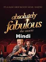 Absolutely Fabulous: The Movie 2016 Hindi Dubbed Full Movie Online DVDRip Download HD