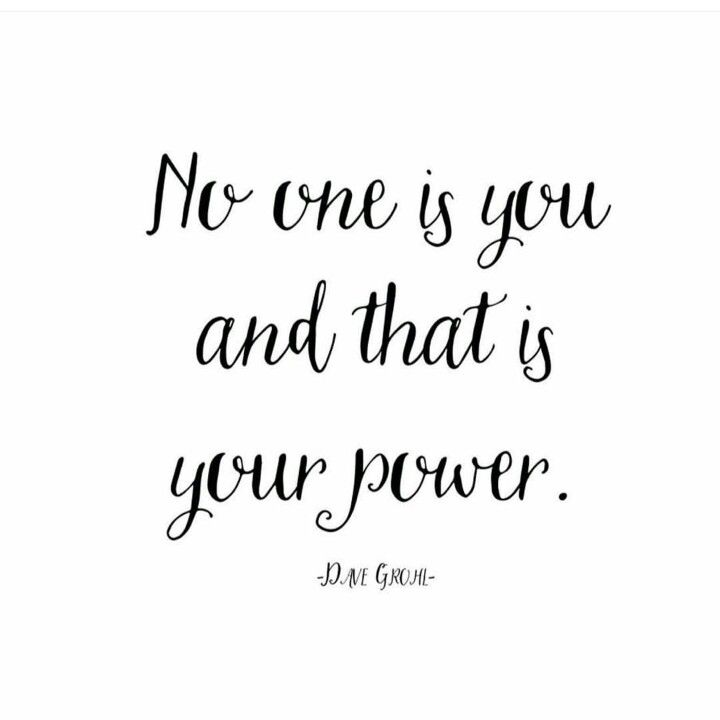 """No one is you and that is your power."" Dave Grohl • April williams, Creative Momista, Branding Coach, Soulpreneur"