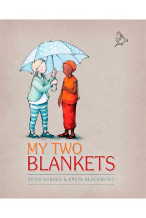 PIC/K manufacturer - My Two Blankets by by Irena Kobald and Freya Blackwood (hardback)