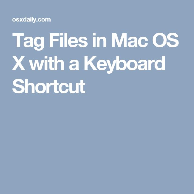 Tag Files in Mac OS X with a Keyboard Shortcut