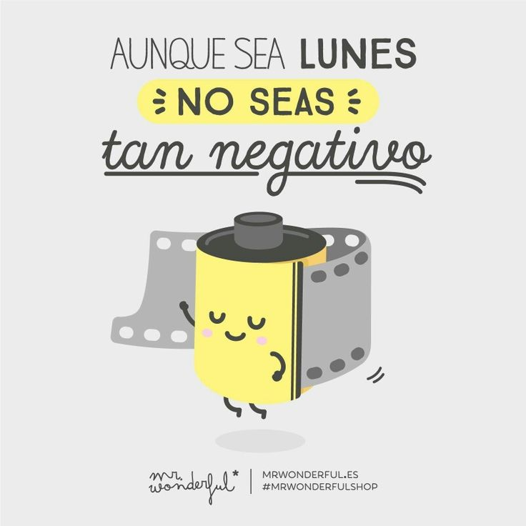 No seas tan negativo
