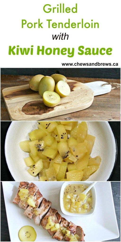 84 best main dishes with kiwi images on pinterest kiwi key lime grilled pork tenderloin with kiwi honey sauce forumfinder Choice Image