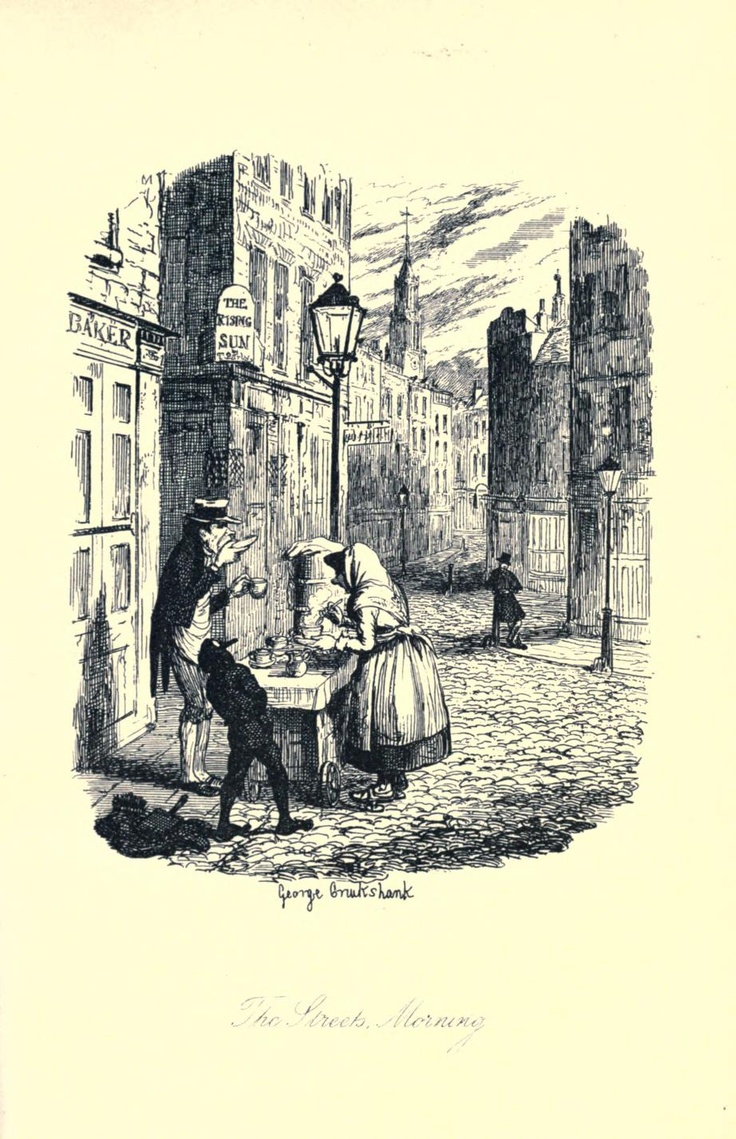 The Streets-Morning (tea costermonger in the quiet of predawn) by George Cruikshank, Sketches by Boz, 1836. Archives.org