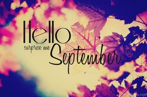 Hello September quotes autumn leaves month seasons september