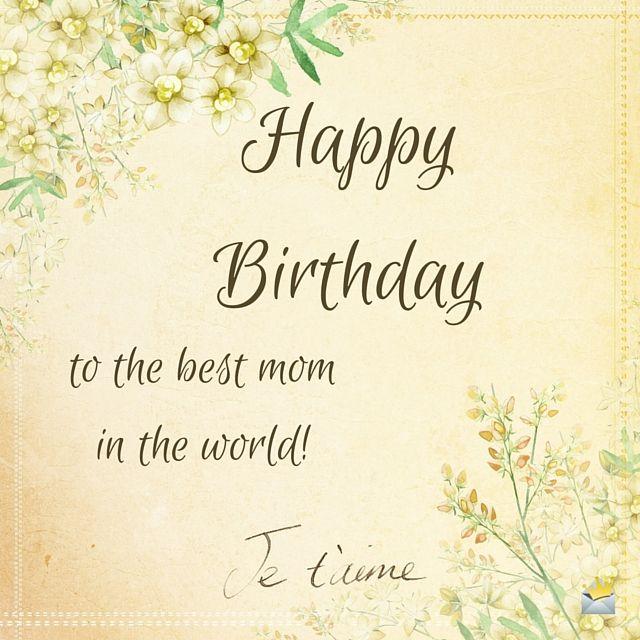 Best 25 Birthday wishes for mom ideas on Pinterest  Birthday