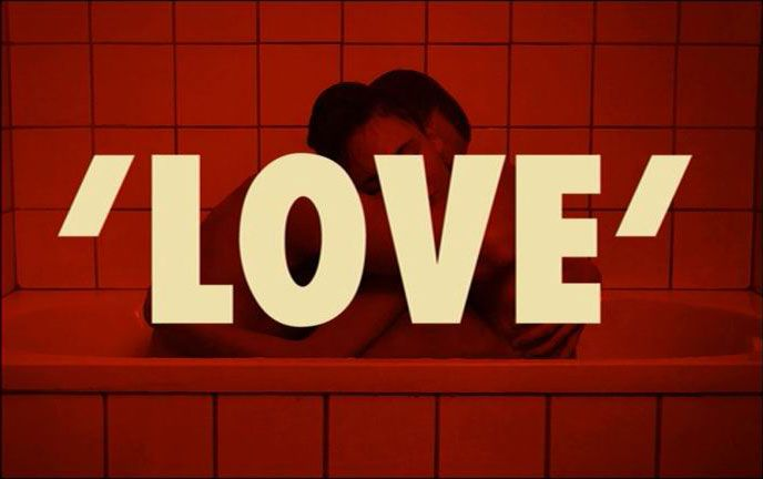 A review of Gaspar Noe's latest film, 'LOVE' (2015)
