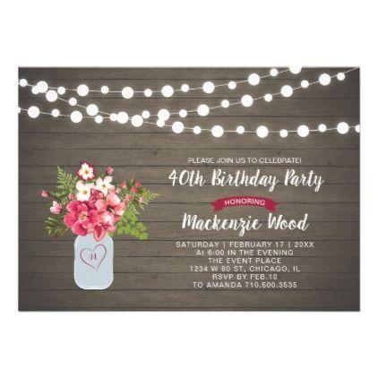 Rustic Wood Mason Jar 40th Birthday Invitation