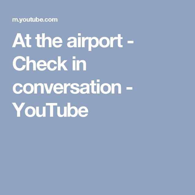 At the airport - Check in conversation - YouTube