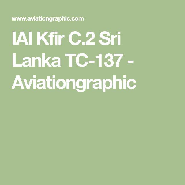 IAI Kfir C.2 Sri Lanka TC-137 - Aviationgraphic
