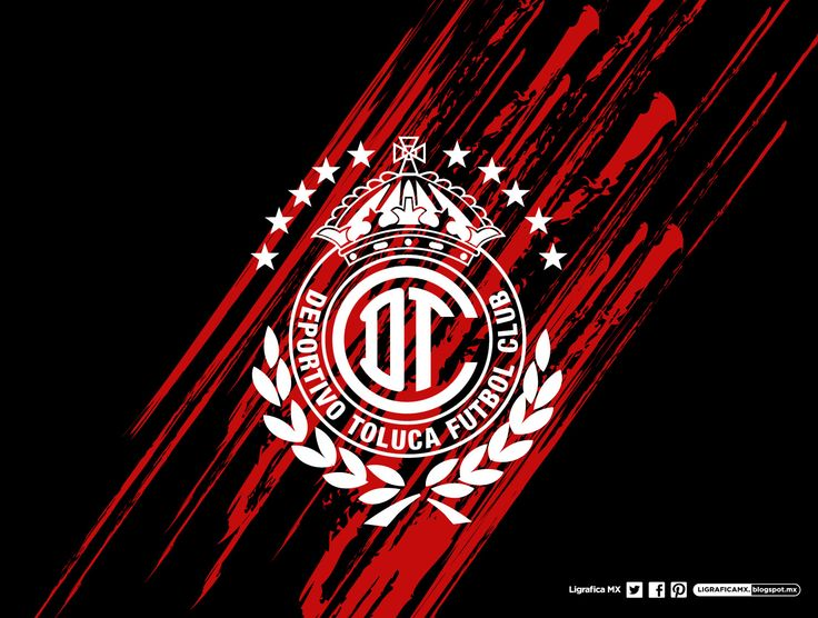 Toluca FC | Deportivo Toluca | Pinterest | Fútbol y Amor