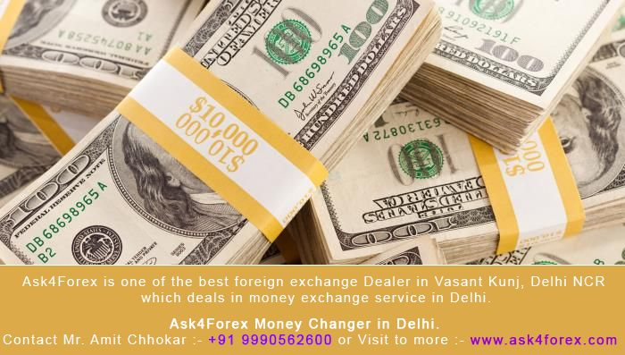 Forex in Delhi — Ask4forex.com is India's best e-commerce...Contact Mr. Amit Chhokar :- +91 9990562600 or Visit to more :- www.ask4forex.com