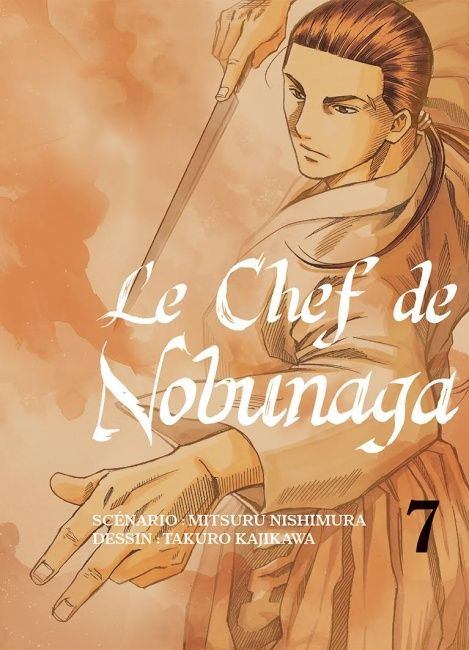 Le Chef de Nobunaga Vol. 7