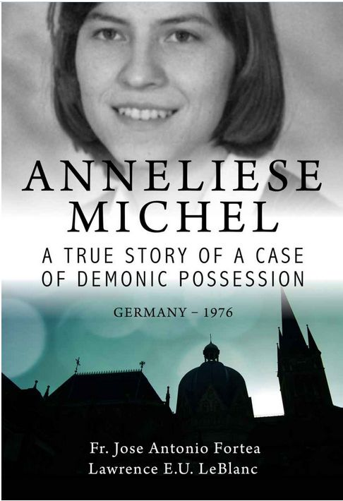 Mystics of the Church: Anneliese Michel--A unrecognized and misunderstood victim soul. A closer look at her possession, exorcism and death