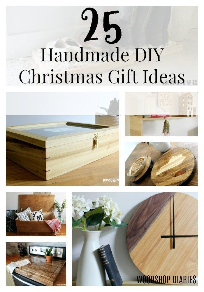 25 Diy Handmade Christmas Gift Ideas You Can Give This Year Woodworking Christmas Gifts Woodworking Projects Table Modern Woodworking Projects