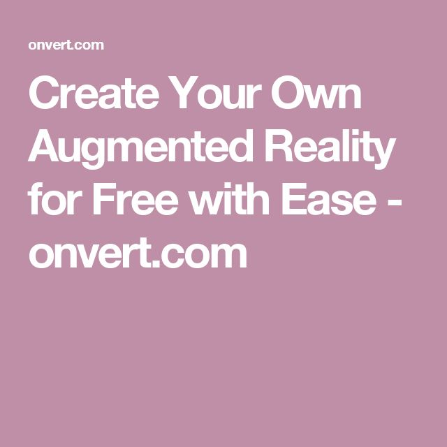how to create your own augmented reality