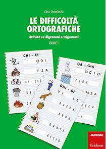 Le difficoltà ortografiche - Volume 1