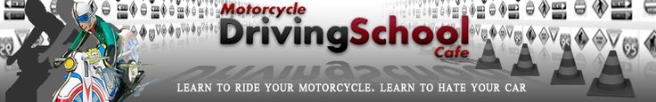 #Motorcycle Driving School Cafe - site is updated.  Will love to have your comments.