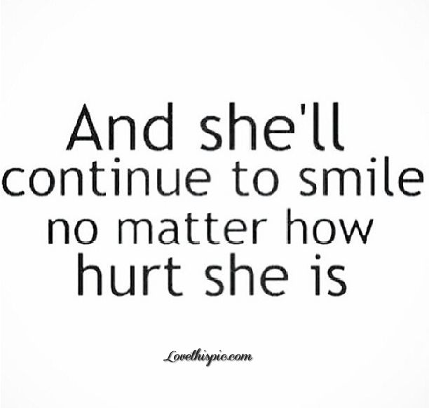 And Shell Continue To Smile Pictures, Photos, and Images for Facebook, Tumblr, Pinterest, and Twitter