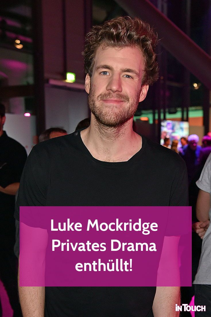 Luke Mockridge Privates Drama Jetzt Spricht Seine Mutter Luke Mockridge Luke Promi News