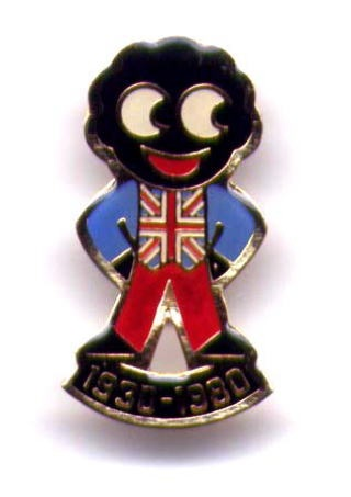Robertson's Jam Golliwog brooches:  Many white people think these images benign, many black on the other hand do not. Personally I don't like them and believe they have a history steeped in racism.