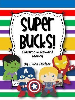 Super Bucks!  Super Hero Themed Classroom Management Reward Money