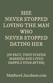 Image result for quotes on dating after marriage