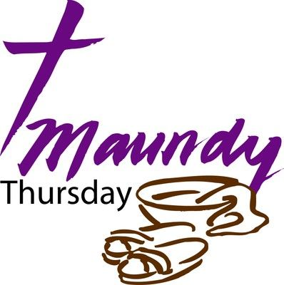 maundy thursday images | What is Maundy Thursday? In case you didn't know... Maundy Thursday ...