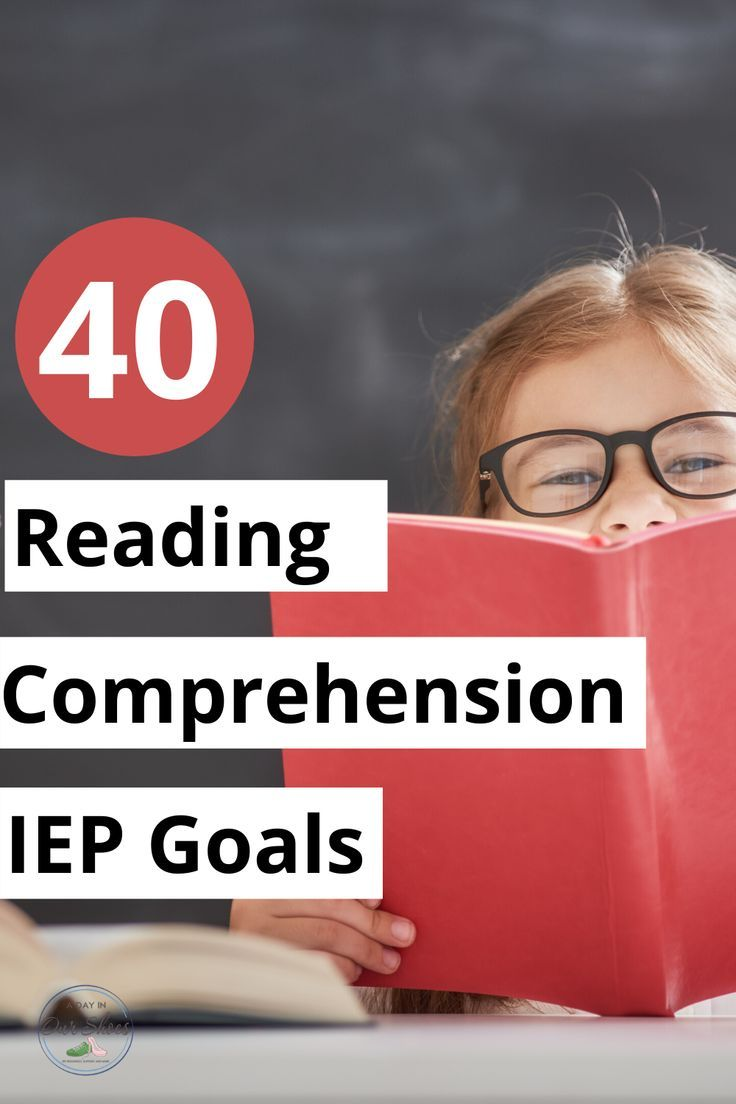 40 Iep Goals For Reading Comprehension Strategies Evaluations Reading Comprehension Strategies Reading Comprehension Comprehension Strategies Reading comprehension objectives for