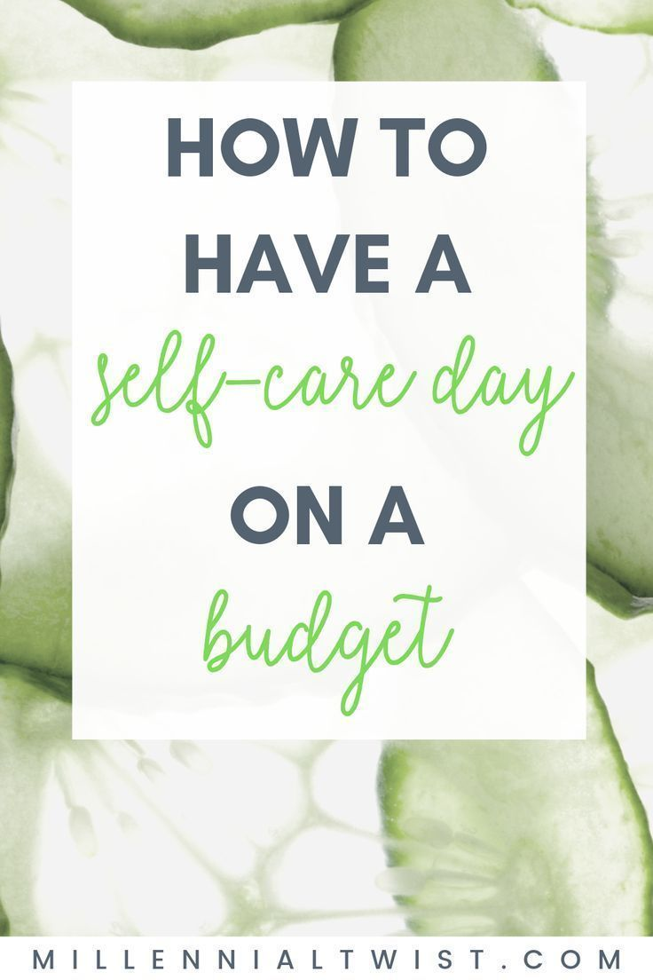 Tips on Having a Treat Yo' Self Day on a Budget