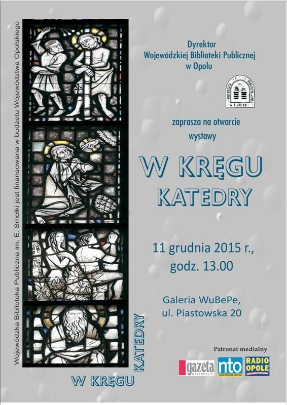 """""""W kręgu katedry"""" (zabytkowa grafika religijna z uwzględnieniem opolskiej katedry ze zbiorów WBP) Plakat-d.jpg (Obrazek JPEG, 566×800pikseli) - Skala (92%)"""