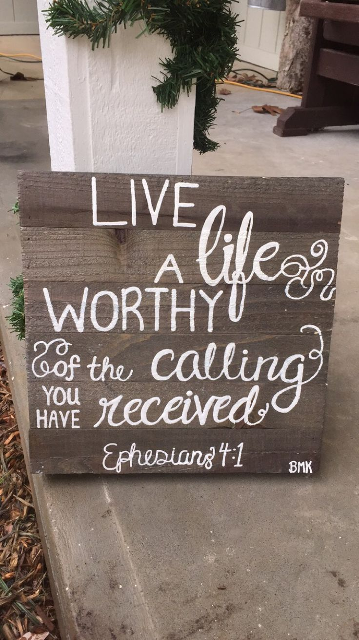 Antique Wood Ephesians 4 1 Live A Life Worthy Of The
