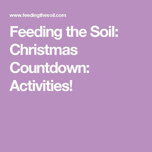 Feeding the Soil: Christmas Countdown: Activities!