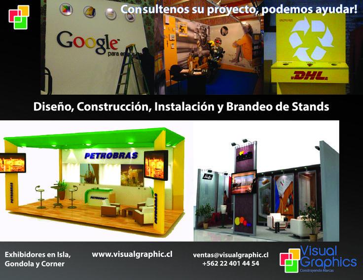 Diseño, Construcción, Instalación y Brandeo de Stands.  http://www.visualgraphic.cl/  Visitenos!