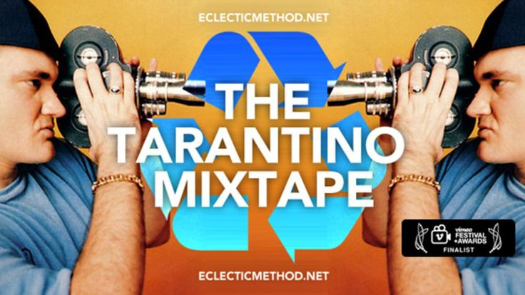 The Tarantino Mixtape from the very talented editor Electic Method.