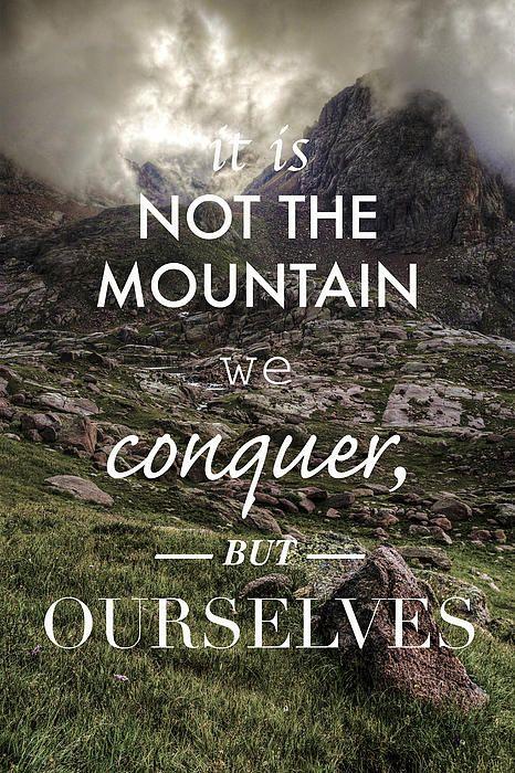 Resultado de imagem para mountain summit quotes