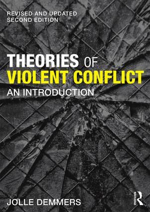 Theories of Violent Conflict: An Introduction, 2nd Edition (Paperback) book cover
